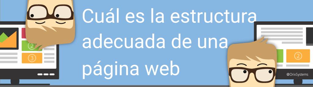 Cuál es la estructura adecuada de una página web
