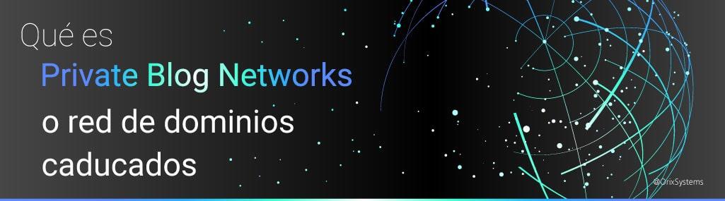 Que es PBN o red de dominios caducados